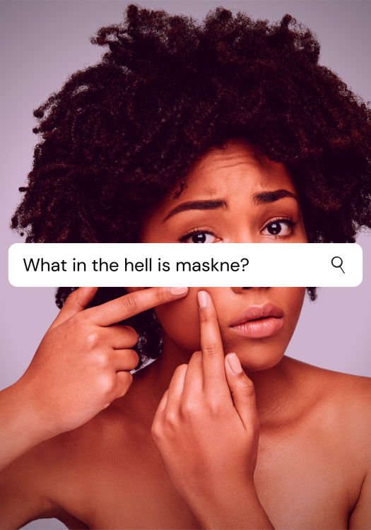 Yes, Maskne Is Real. Here's How To Fix It.