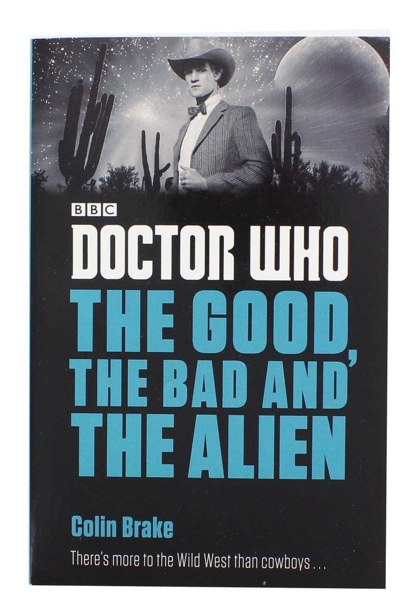 Doctor Who: The Good, the Bad and the Alien Paperback Book
