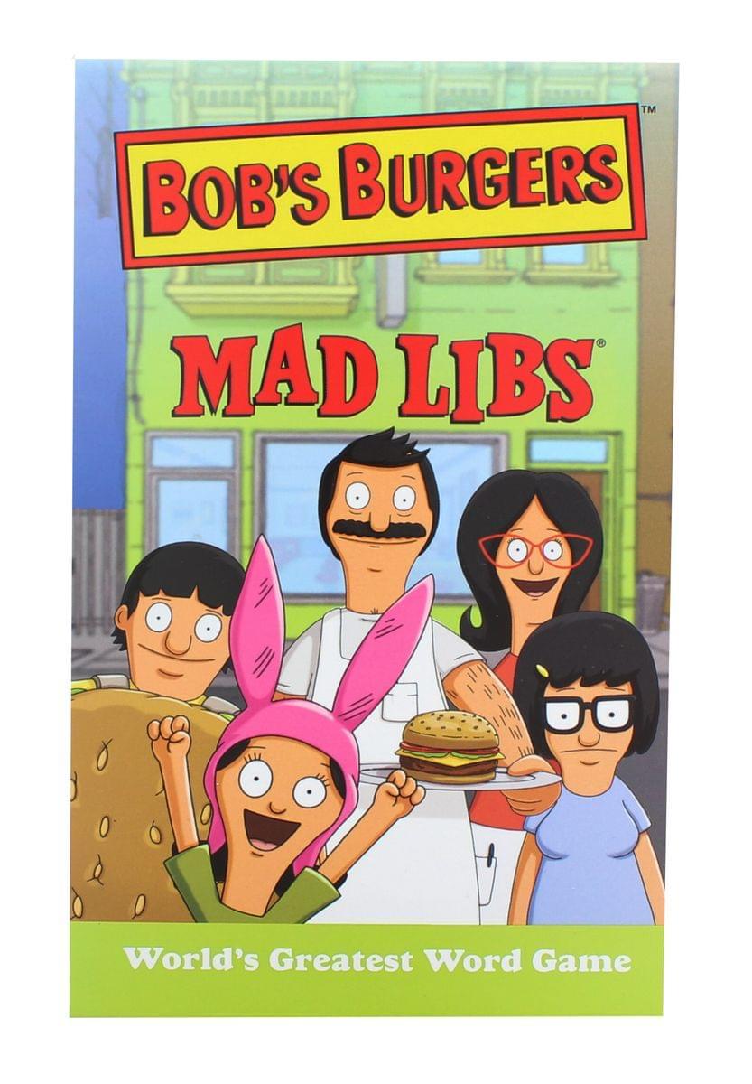 Bob's Burgers Mad Libs World's Greatest Word Game