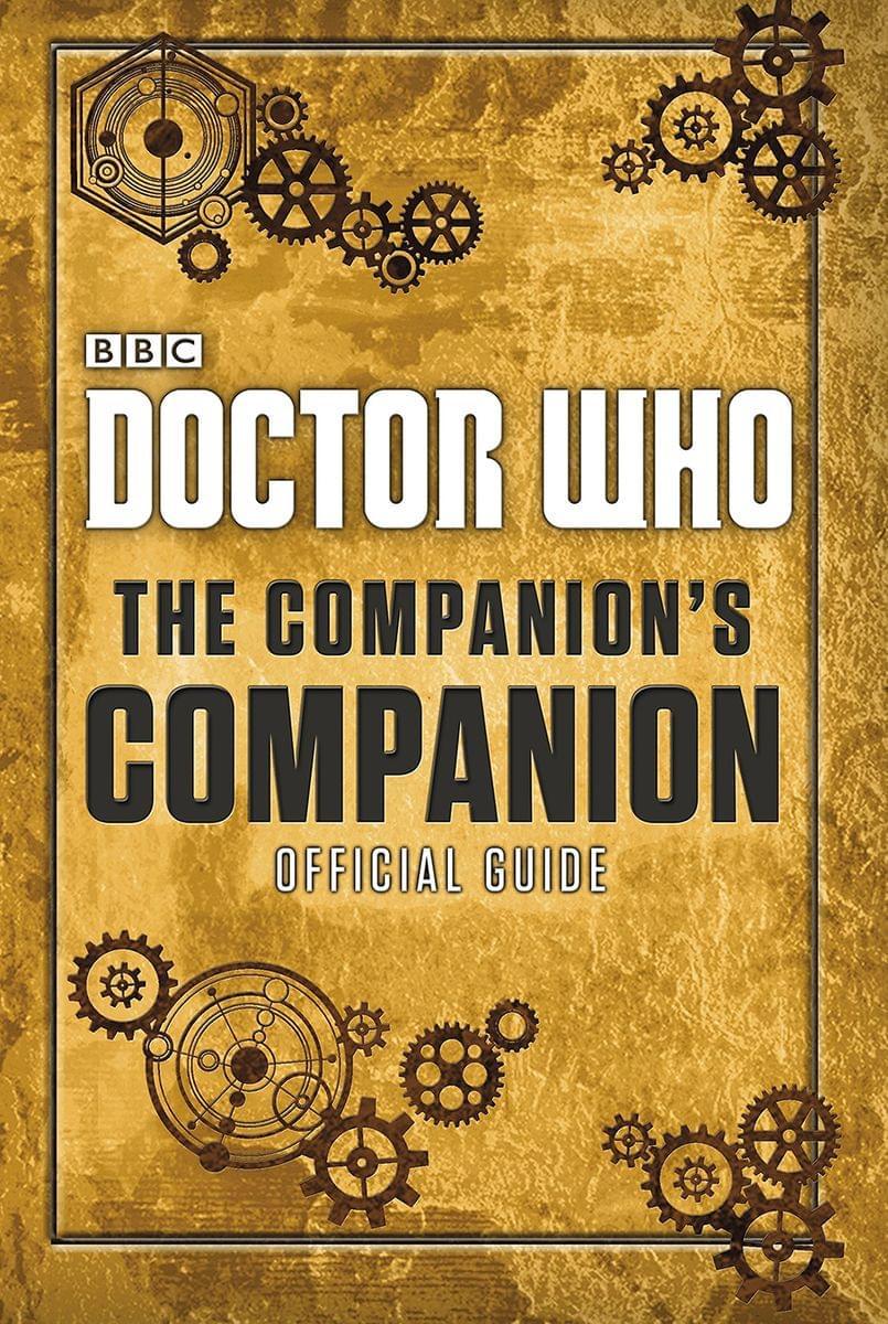 Doctor Who: Companions Companion Hardcover Book