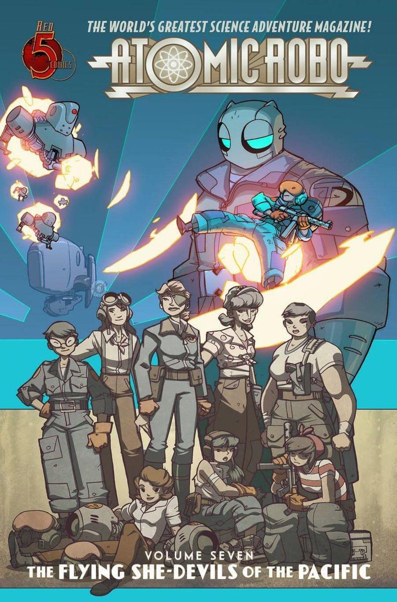 Atomic Robo Comic Book Vol. 7: Flying She-Devils of the Pacific