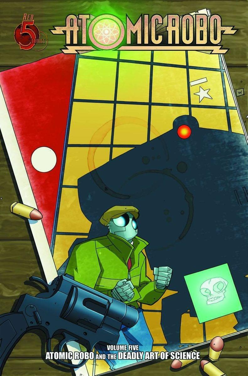 Atomic Robo Comic Book Vol. 5: Deadly Art of Science