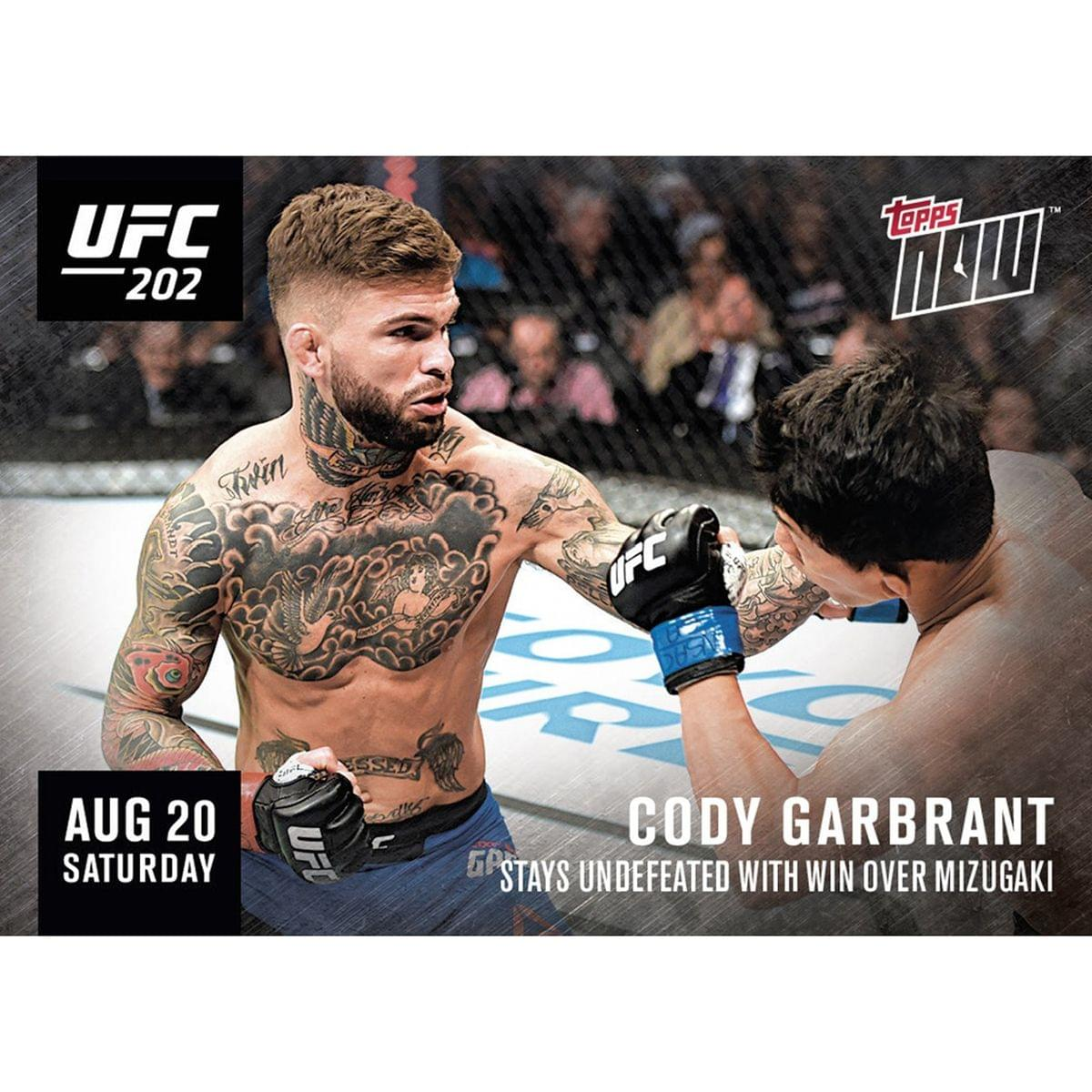 UFC Cody Garbrandt #202C Topps NOW Trading Card