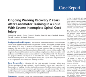 Ongoing Walking Recovery 2 Years After Locomotor Training in a Child With Severe Incomplete Spinal Cord Injury