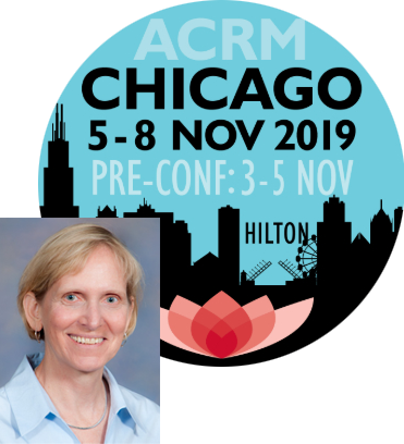 Dr. Behrman's course at the ACRM Chicago November 5 - 8, 2019, Pre-Conference November 3 - 5