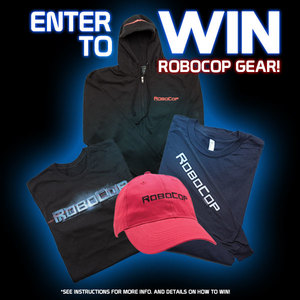 "Enter To Win a ""Pumped up Pack"" of Robocop Swag!"