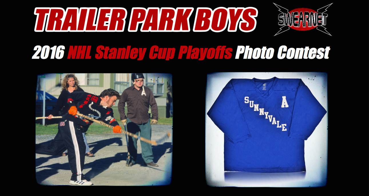 c7f8115827a54 Submit a photo of you celebrating the NHL playoffs and you could win a Sunnyvale  hockey jersey signed by the Trailer Park Boys!