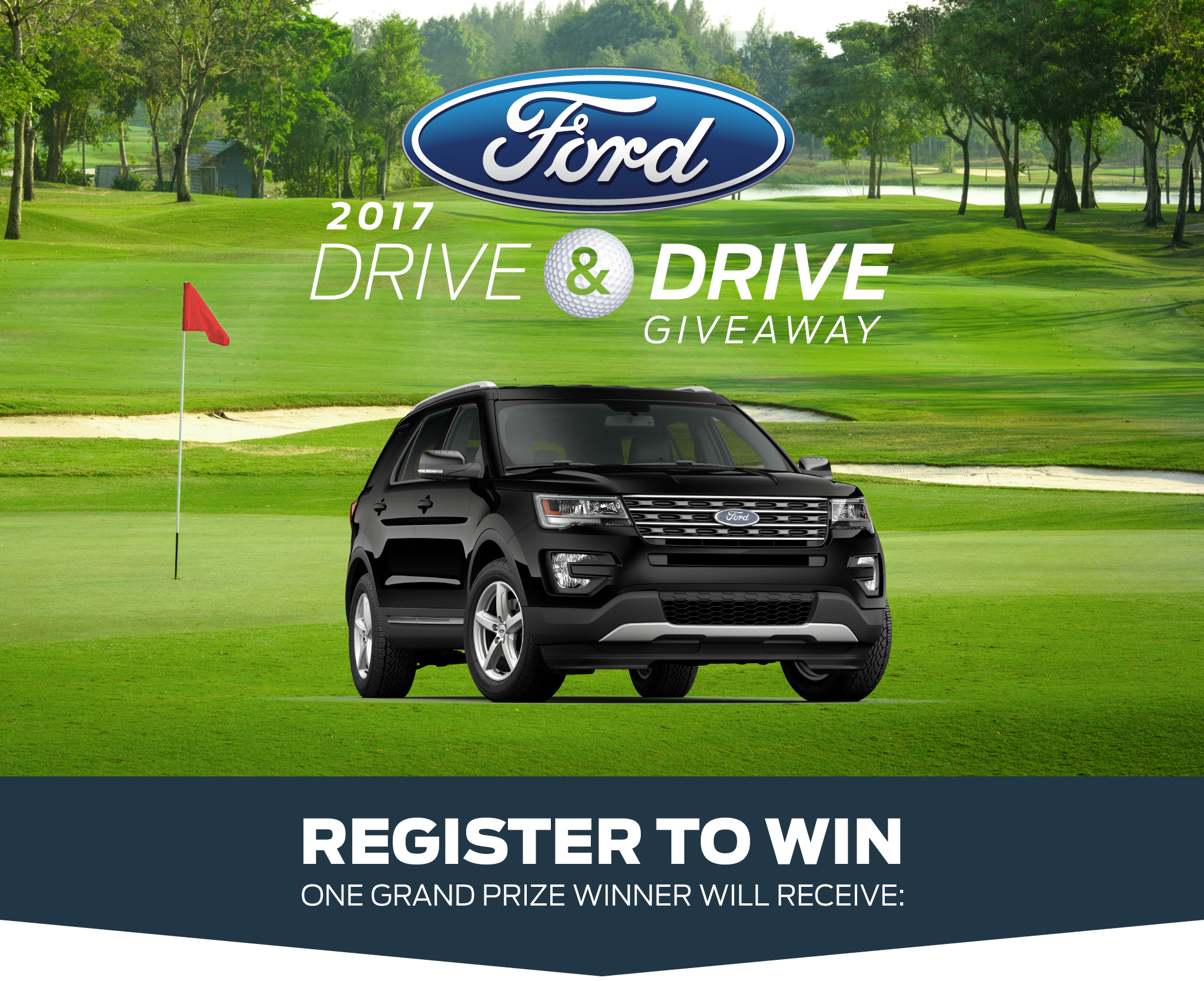 2017 Ford Drive and Drive Giveaway