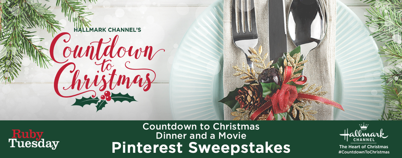 Hallmark Channel\'s Countdown to Christmas with Ruby Tuesday Sweepstake