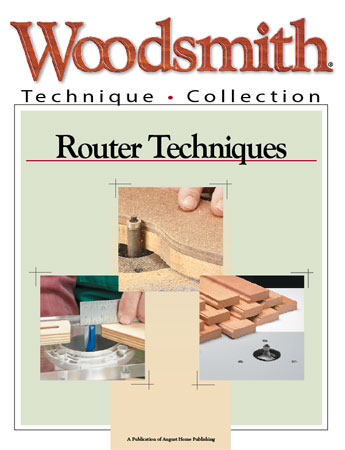 A collection of tips, techiques and jigs to get the most from your router.
