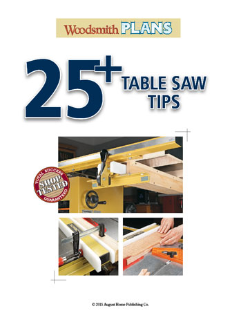 25+ Table Saw Tips