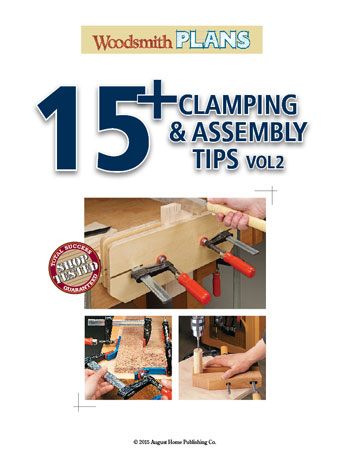 15 shop-tested tips to help you assemble your next project with prefect results, and a lot less stress.