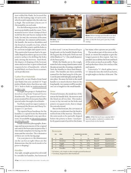 A bowsaw is a useful tool to have in the shop for cutting fret wood and curves. With this step by step instruction from Bill Anderson, you will be able to create your very own.