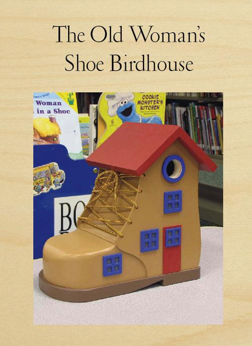 The Old Woman's Shoe Birdhouse