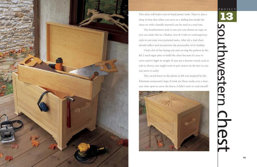 Who says your workspace can't be stylish as well as functional? Add a bit of southwestern charm to your shop with this roomy chest that's big enough to hold lots of hand and power tools.
