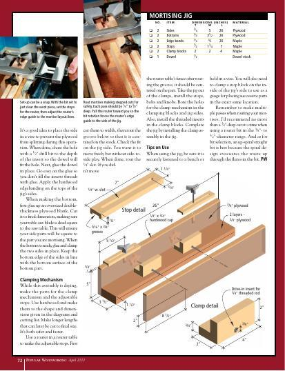 You do not need a hollow-chisel mortising machine to make quick, accurate mortise-and-tenon joinery.