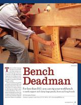 For less than $10, add a sliding deadman to a workbench.