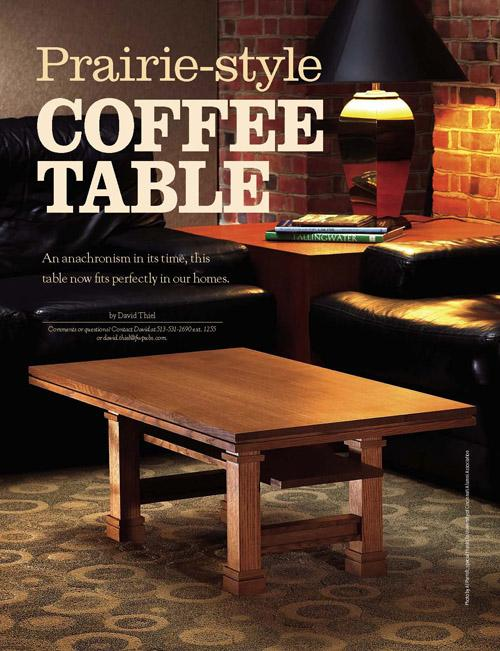 Coffee tables didn't exist when Frank Lloyd Wright was perfecting the Prairie style.