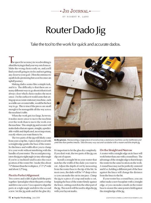 Make accurate dadoes to fit any thickness material, without spending a fortune.