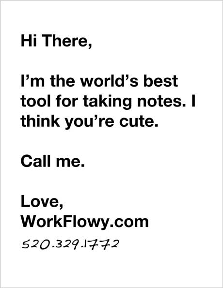 WorkFlowy Thinks You Are Cute
