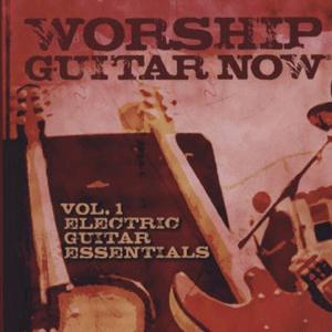 WorshipTraining Worship Guitar Now: Electric Guitar Essentials