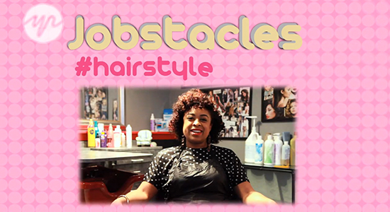 Jobstacles – Cutting And Styling For A Living
