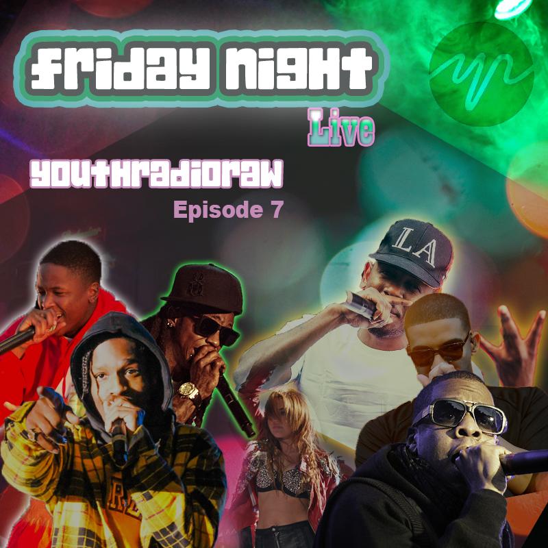 Friday Night Live EP7