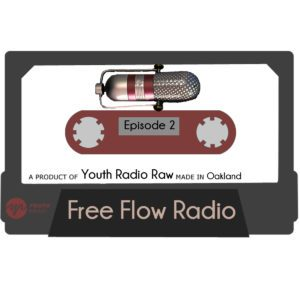 Free Flow Radio: Episode 2