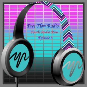 Free Flow Radio - Episode 8