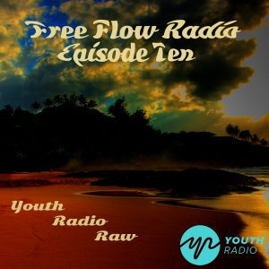 Free Flow Radio: Episode 10