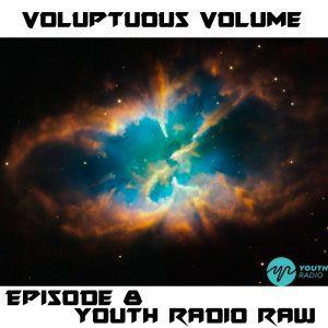 Voluptuous Volume Radio: Episode 8
