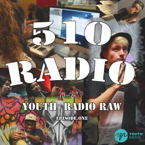 510 Radio Episode 1