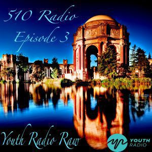 510 Radio Episode 3