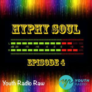 Hyphy Soul Episode 4