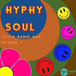 Hyphy Soul Radio Ep 7