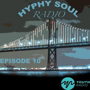 hyphy soul episode10 yr