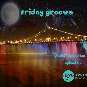 Friday Groove Episode 2