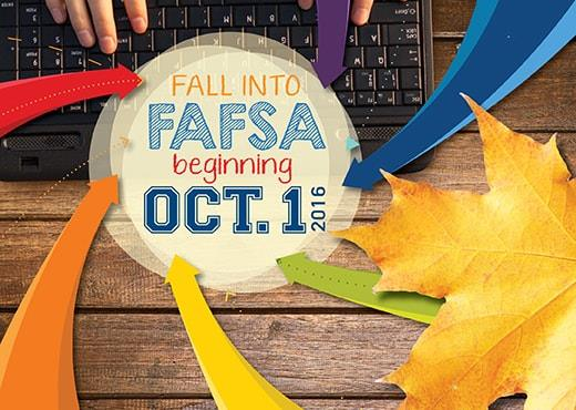 Don't wait until January! Now you can complete the FAFSA beginning October 1st!