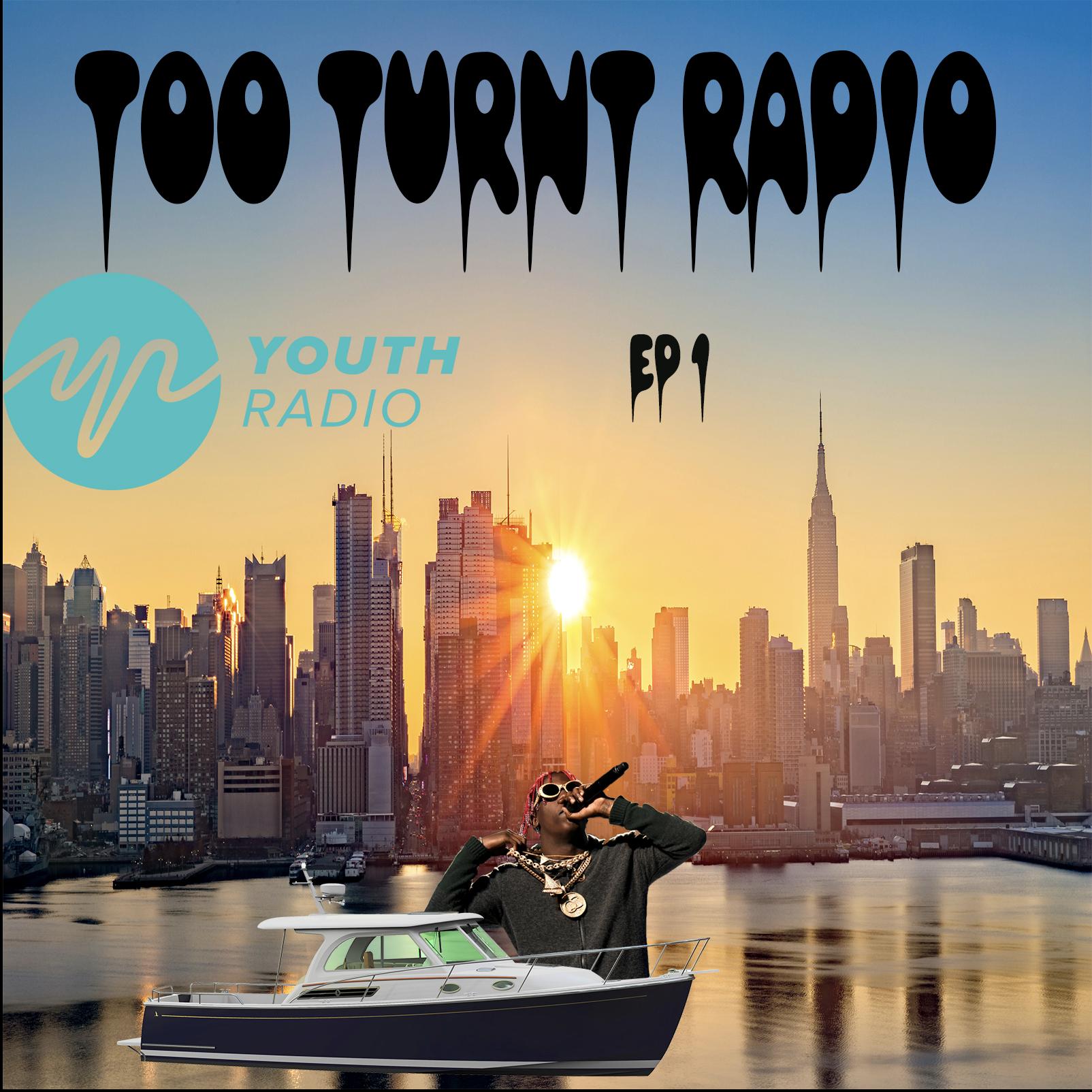 Youth Radio Raw: Too Turnt Radio Episode 1