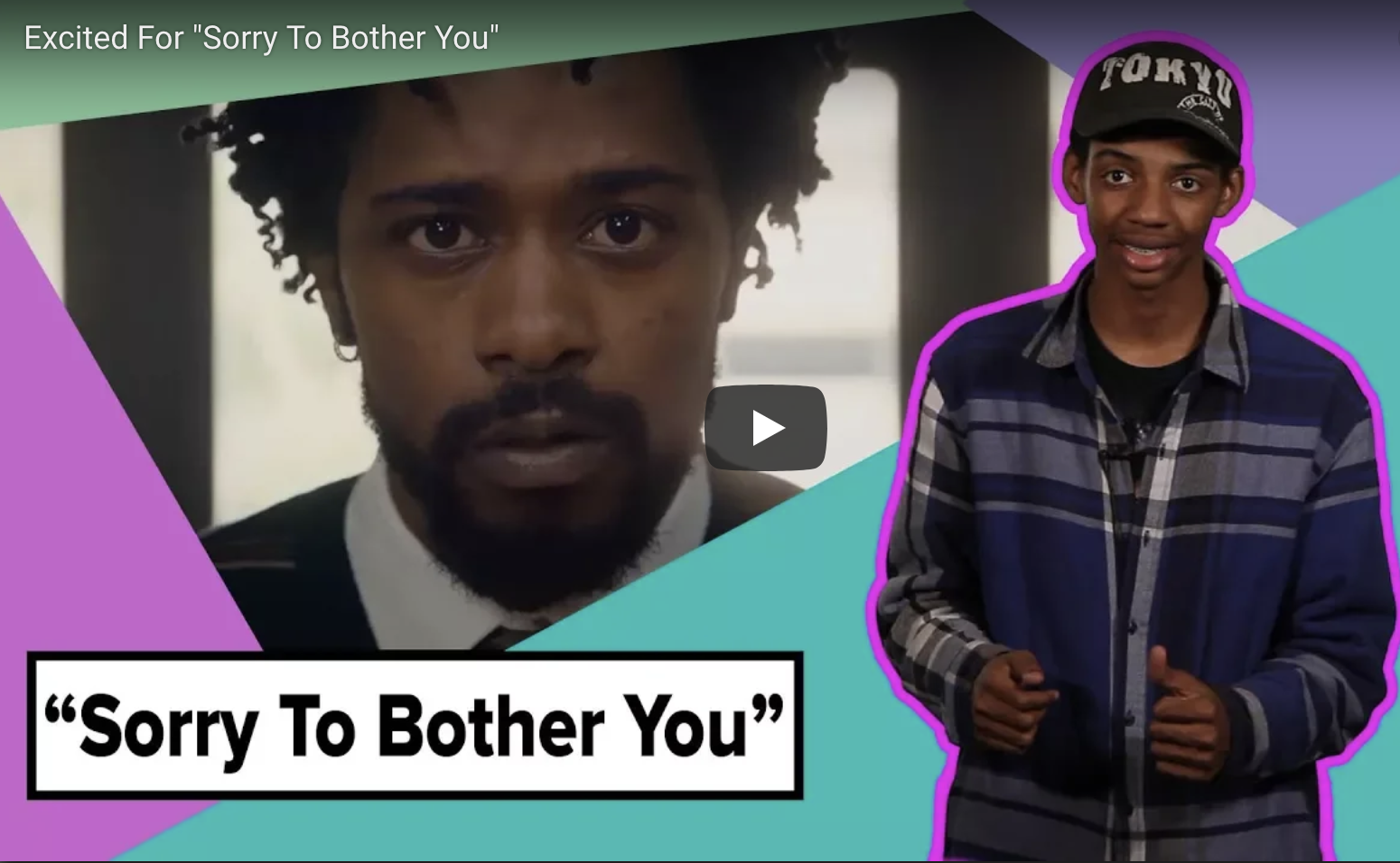 "Why We're Hella Excited For ""Sorry To Bother You"""