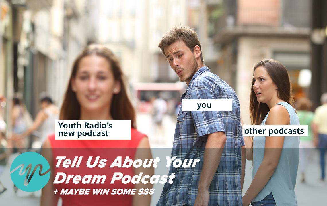 Take Youth Radio's Podcast Survey!