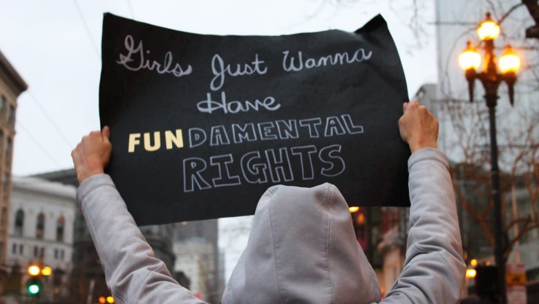 """girls just wanna have fundamental rights"""