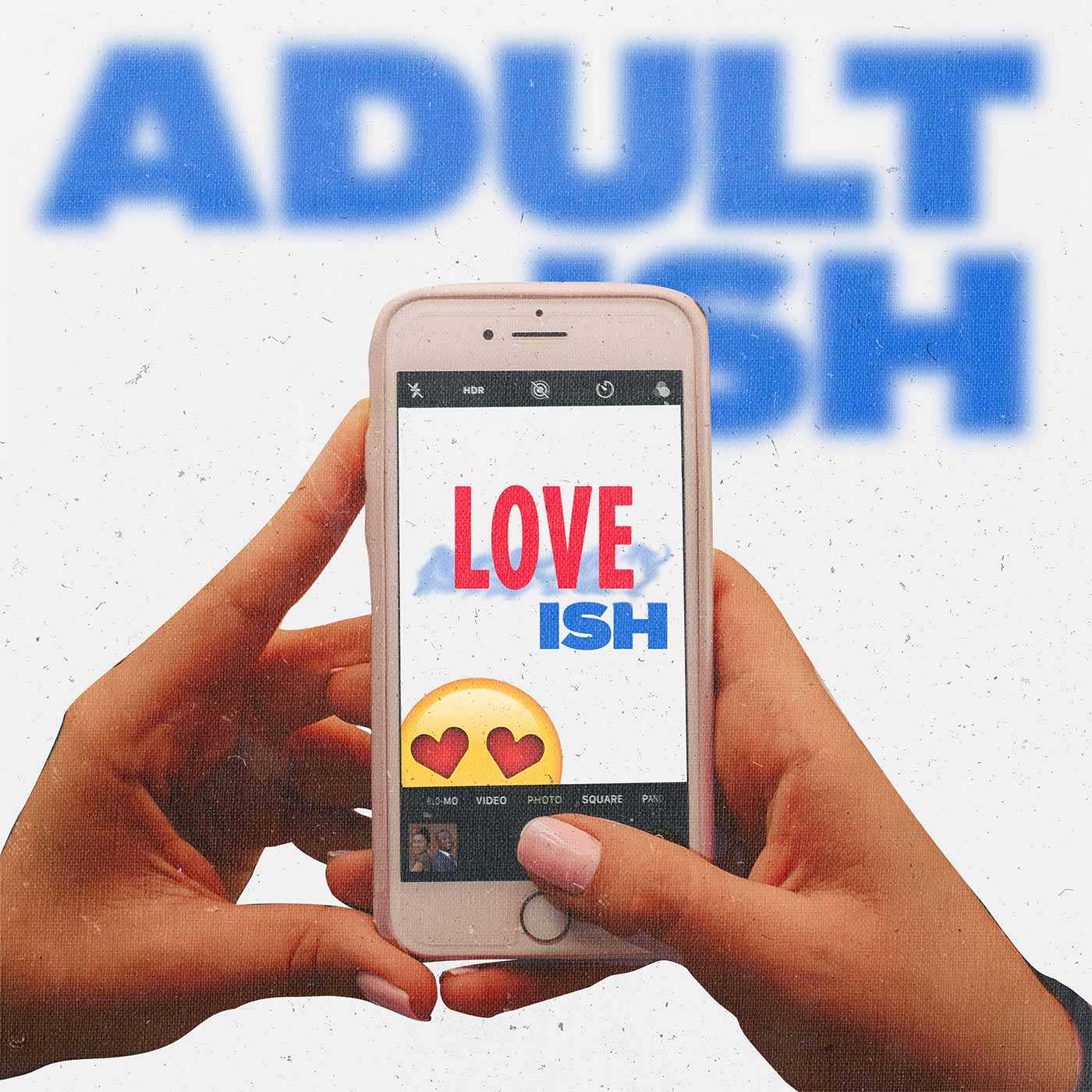 Adult ISH: Love ISH