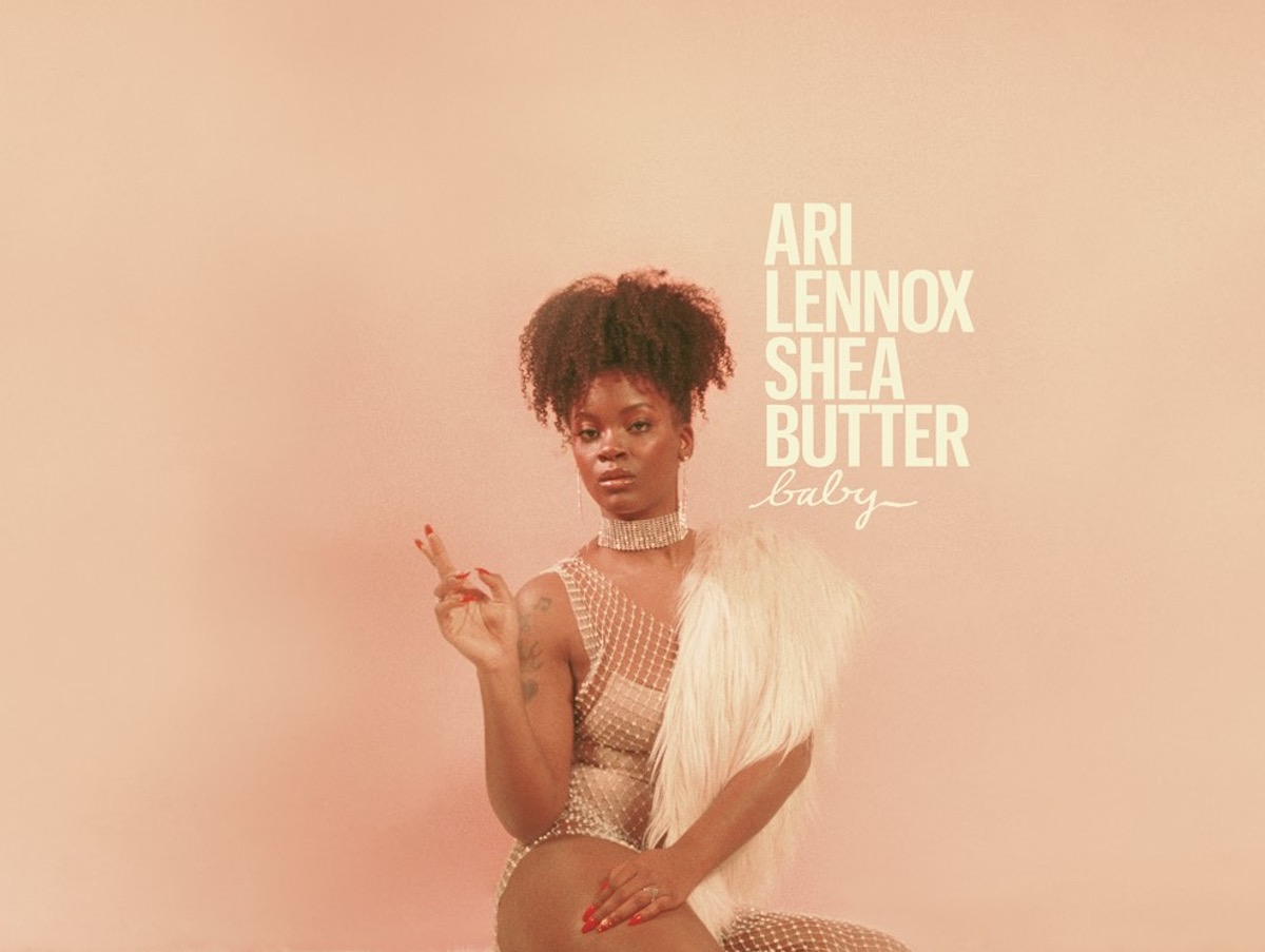 Ari Lennox's 'Shea Butter Baby' is the Intimate Album We Need