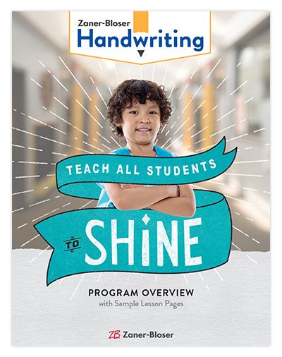 Zaner-Bloser Handwriting Teach all students to shine. Program overview book cover.