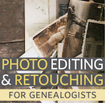Photo Editing and Retouching for Genealogists