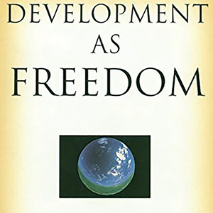 <em>Development as Freedom</em>