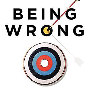 <em>Being Wrong</em>