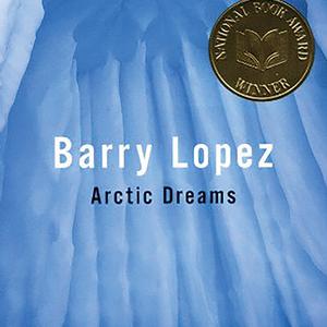<em>Arctic Dreams</em>