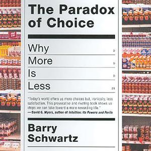 <em>The Paradox of Choice</em>